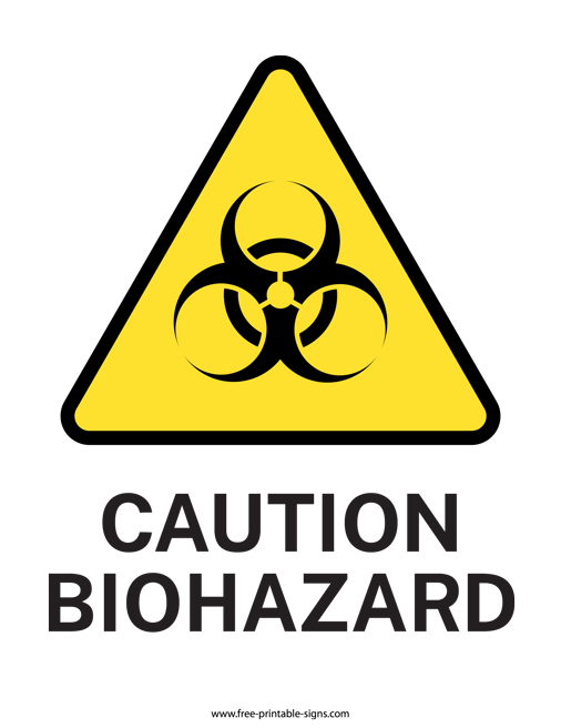 photo relating to Biohazard Sign Printable called Printable Organic Possibility Indication Free of charge Printable Signs or symptoms