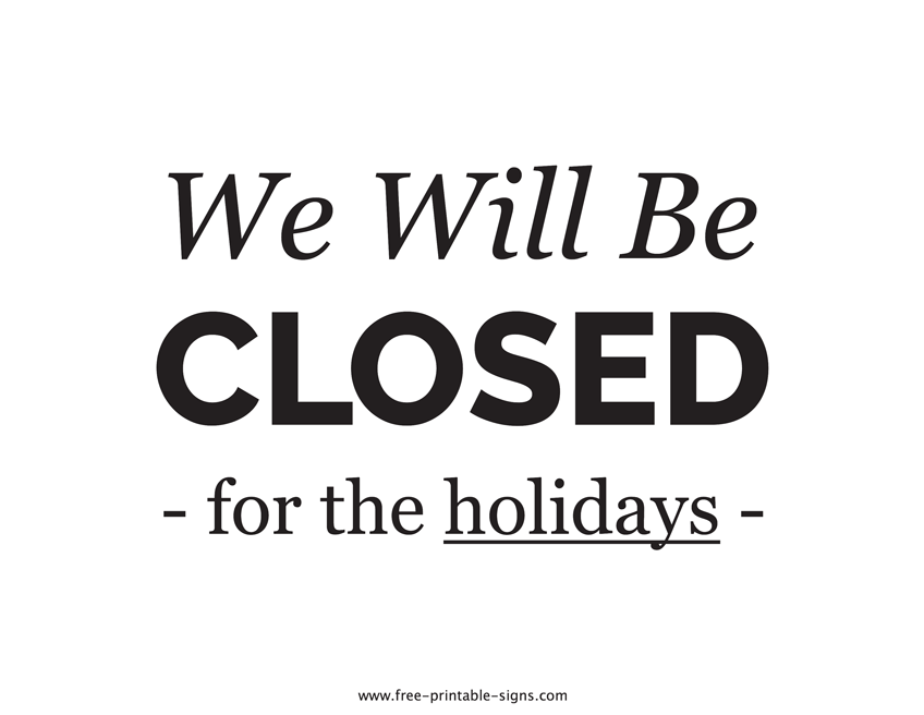 Closed For The Holiday Sign Template from cdn.free-printable-signs.com