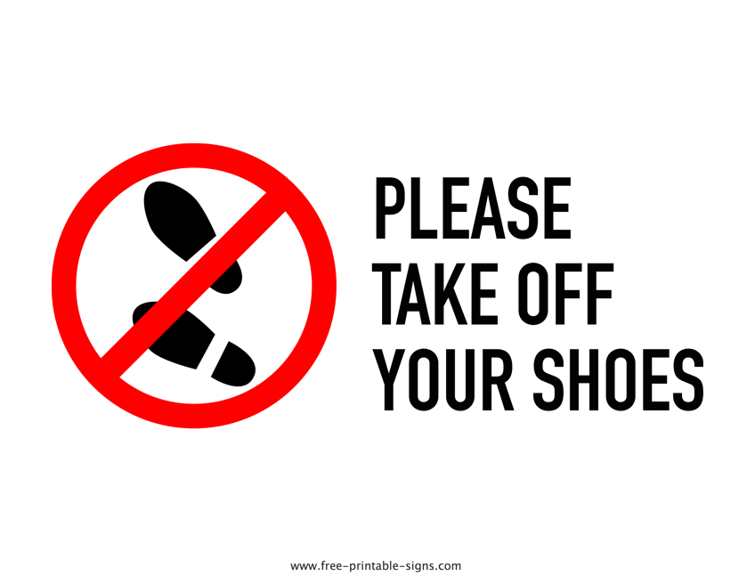 Printable Please Take Off Your Shoes Sign – Free Printable Signs