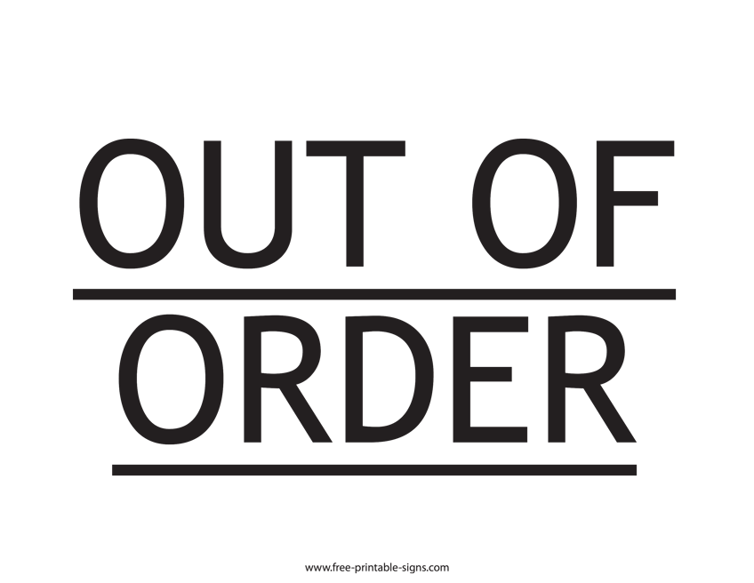 photo relating to Restroom Out of Order Sign Printable referred to as Printable Out Of Get Indication Totally free Printable Signs and symptoms