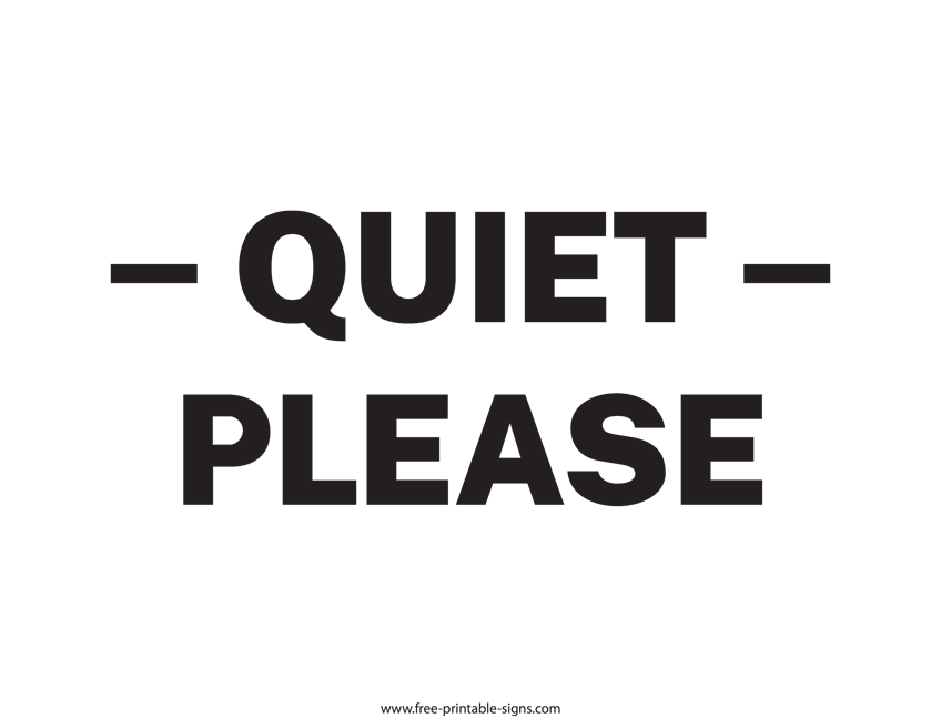 image regarding Printable Quiet Signs identify Printable Relaxed Remember to Indicator Free of charge Printable Signs or symptoms