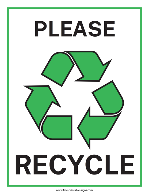 graphic about Recycle Signs Printable called Printable You should Recycle Indicator Absolutely free Printable Indicators