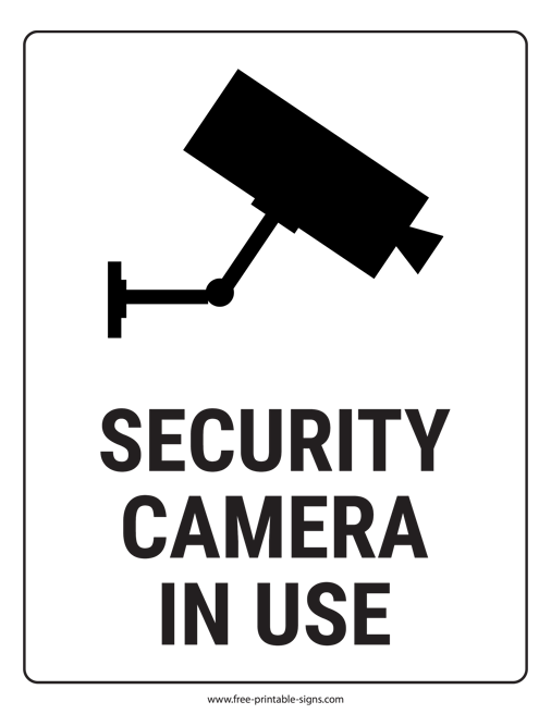 image about Camera Printable identified as Printable Safety Digital camera Inside Employ Indicator Absolutely free Printable Indicators